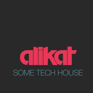 Some Tech House