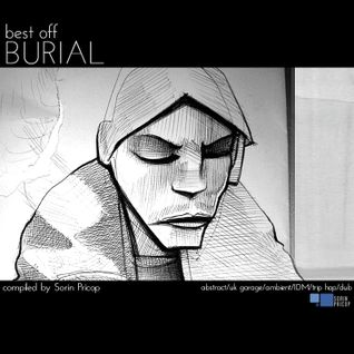 BURIAL - Best Off