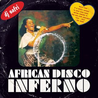 DJ Safri - African Disco Inferno mix