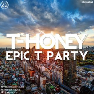 Epic T Party Vol.22