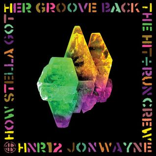 "JONWAYNE ""How Stella Got Her Groove Back"" [HNR12]"