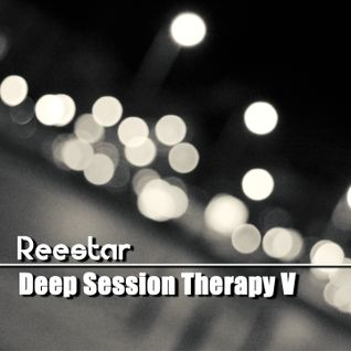 Reestar - Deep Session Therapy V