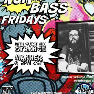 !Live Rum & Bass Fridays @BrandonDNB with @StrangeManner on @HushFMRadio - www.hushfm.com(5-29-2015)