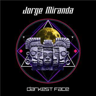 Jorge Miranda - Darkest Face