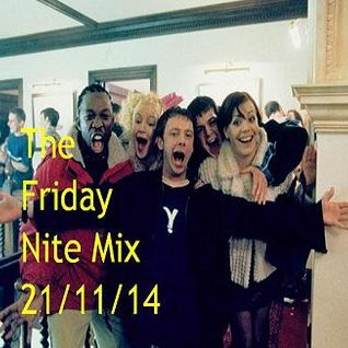 The Friday Nite Mix 21/11/14