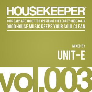 HOUSEKEEPER Podcast.003 Mixed By UNIT-E
