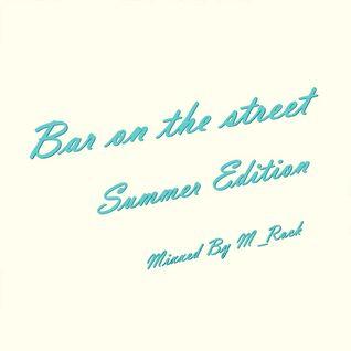 Bar on the street Summer Edition