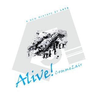 Alive!CommeLair Mixtape [LCLMIX04]