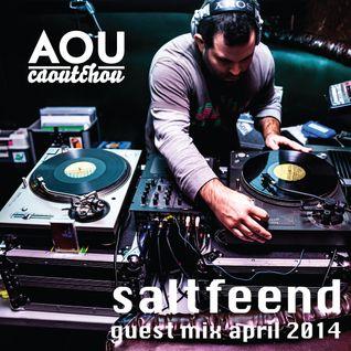 Saltfeend - Guest mix April 2014 [AOU-M18]