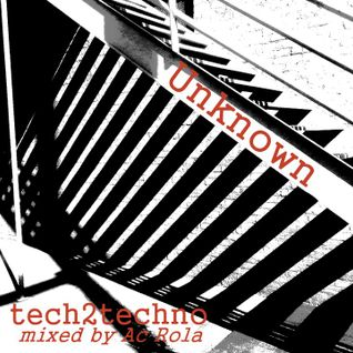 [unknown] tech2techno mixed by Ac Rola ...N'joy it ....