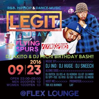 FLYING SPURS LIVE MIX 23th Sep 2016 LEGIT FRIDAYS