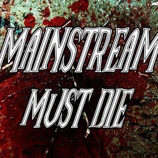 Speedcorehead - Mainstream Must Die