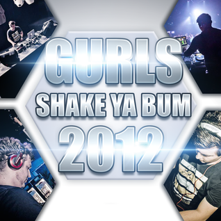 Gurls Shake Ya Bum - 2012 Edition