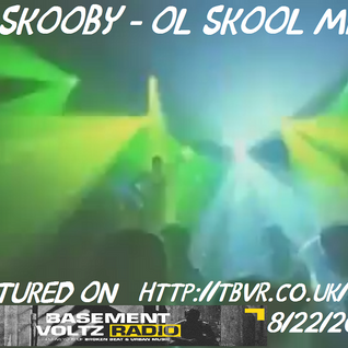 DJ SKOOBY - OL SKOOL MIX FEAT. ON BASEMENT VOLTZ RADIO 8/22/2016