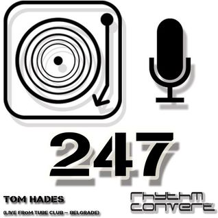 Techno Music | Tom Hades Tom Hades in the Rhythm Convert(ed) Podcast 247 (Live at Tube Club - Belgr)