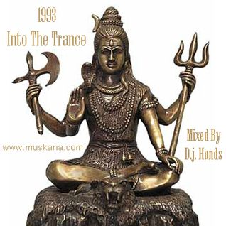 1993 Into The Trance - Mixed By D.j. Hands (Muskaria)