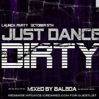 Just Dance Dirty - Promo Mix by Balboa