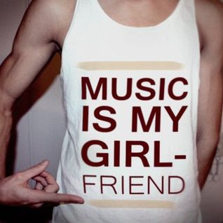 ☆Music Is My Girlfriend Mix☆