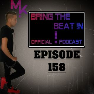BR!NG THE BEAT !N Official Podcast [Episode 158]