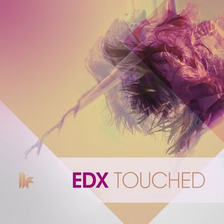 EDX - Touched (Original Club Mix)[Toolroom Records]