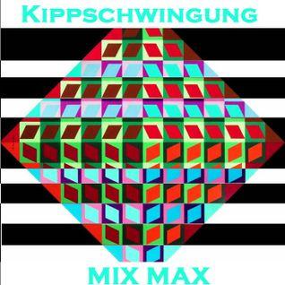 Kippschwingung - Mix Max