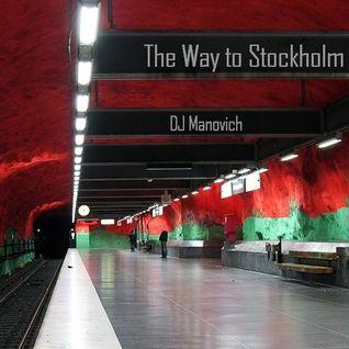 DJ Manovich - The Way to Stockholm