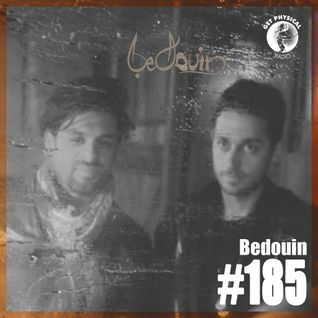 Get Physical Radio #185 mixed by Bedouin