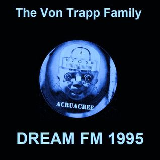 The Von Trapp Family - Dream FM Leeds 1995