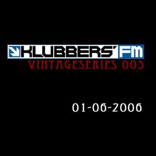 Klubbers FM (Vintage Series 005) - 6 de Febrero del 2006