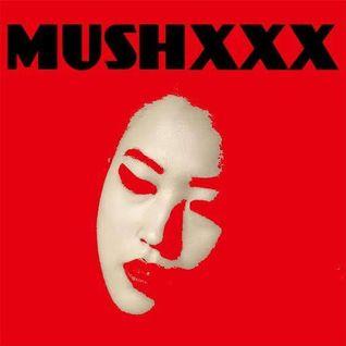 MUSHXXX : MIXTAPE  N° 375