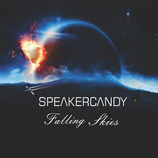 Speakercandy - Falling Skies Mix