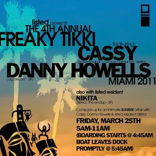 Danny Howells – Live Freaky Tiki Yahct Party, Miami (25-03-2011)