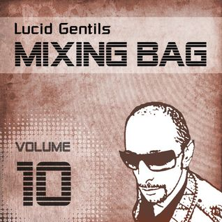 Summer Thoughts :: Lucid Gentil in the Mix 2011-06-14