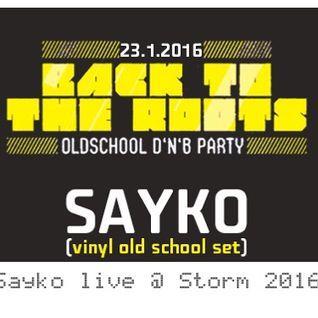 Sayko live @ Storm 2016 / Classic techstep vinyl set