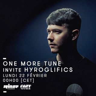 One More Tune #37 - Hyroglifics Guest Mix - RINSE FR - (22.02.16)