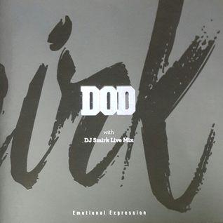DOD & Smirk Live Mix