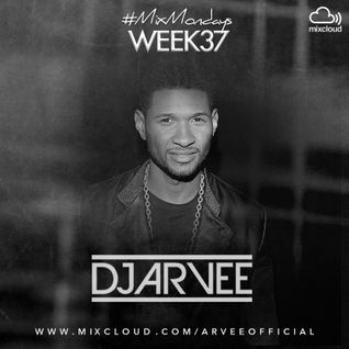 #MixMondays 15/9/14 (WEEK37) *USHER MIX* @DJARVEE
