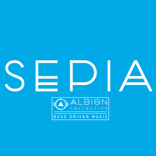 Sepia x Albion Collective [Guest Mix]