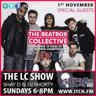 Shay D & DJ Shorty - The LC Show 92 - The BeatBox Collective