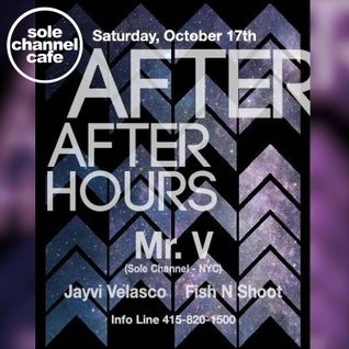 Mr. V DJ Set - AfterAfterHours - San Francisco | October 17. 2015