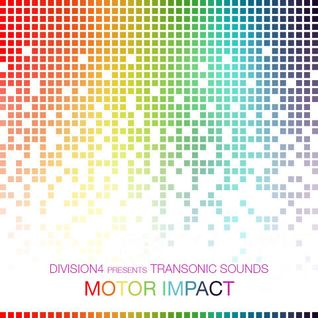 Division 4 presents Transonic Sounds - Motor Impact