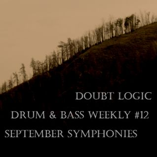 Drum & Bass Weekly #12: September Symphonies