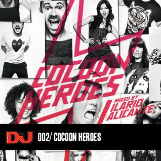 002. Cocoon Heroes - mixed by Ilario Alicante