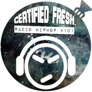 Certified Fresh: Radio Hip-Hop #101