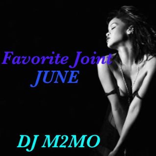 Favorite Joint 2016 JUNE