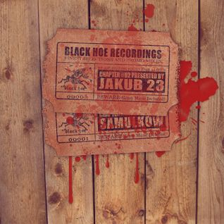 Black Hoe Recordings Promo Mixes - Chapter Two With Jakub23