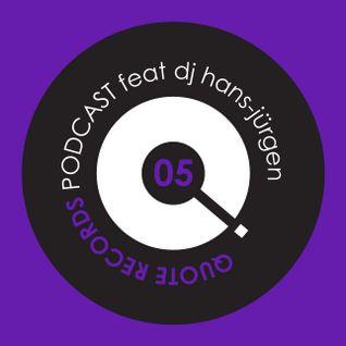 Quote Records Podcast 05 ft Hans-Jürgen