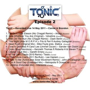 ToniC EP 2 - Recorded Live at Tonic 14 May 2011 – Cornel & Brandon