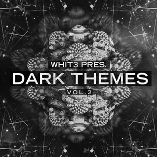 Whit3 - Dark Themes Vol.2