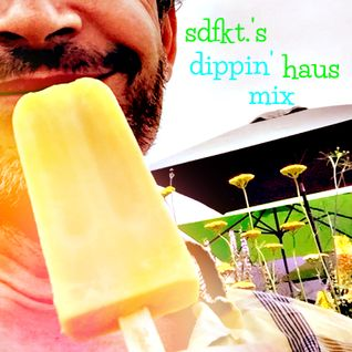 Dippin' Haus Mix